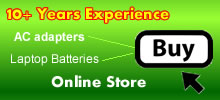 Our store is open, you can choose laptop batteries and ac adapters now.